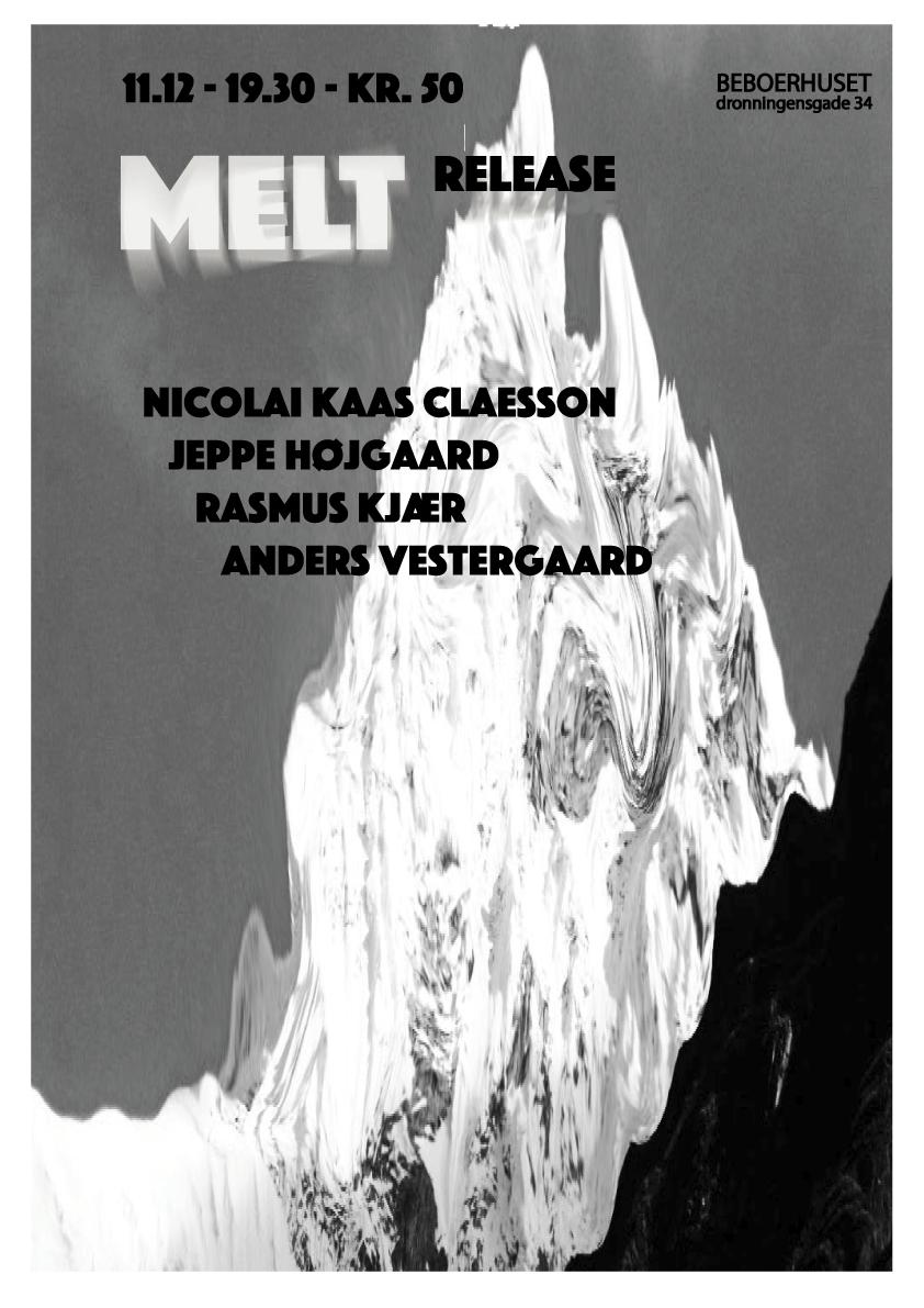 MELT – Release