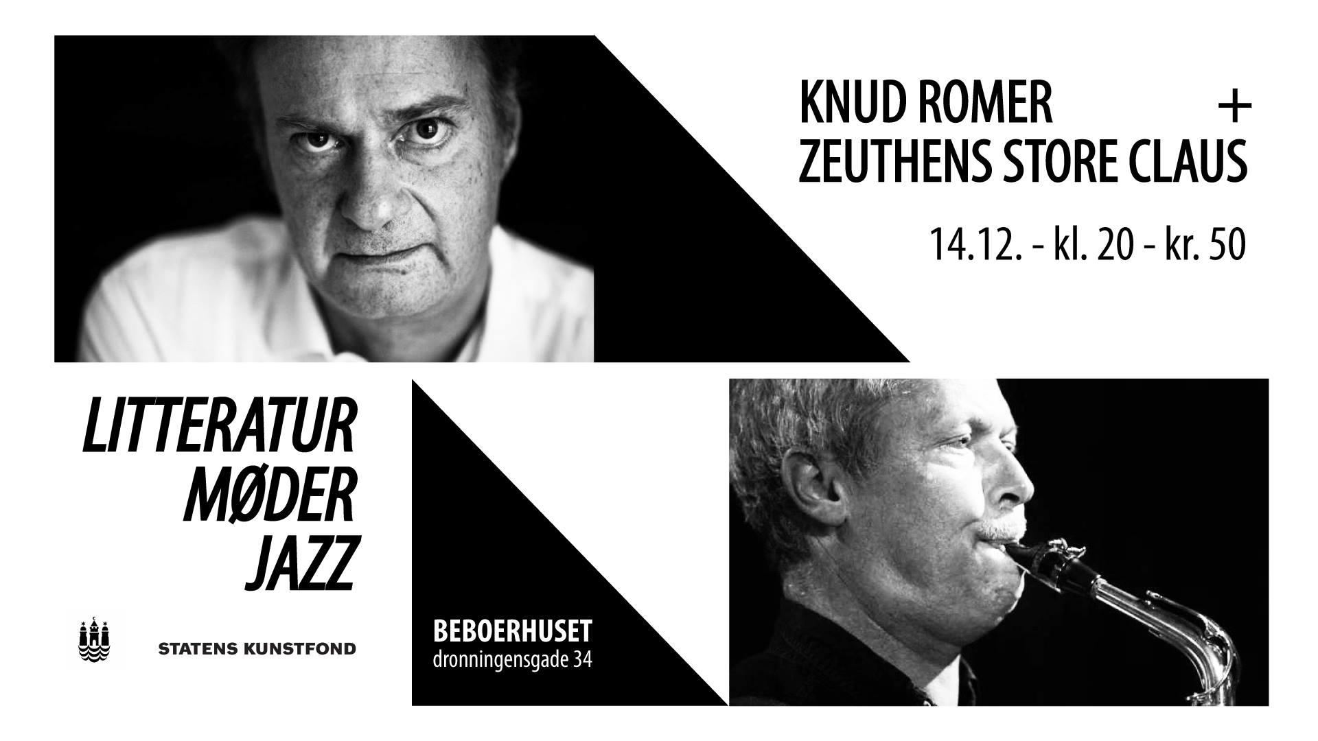 Litteratur møder Jazz – Knud Romer + Zeuthens Store Claus