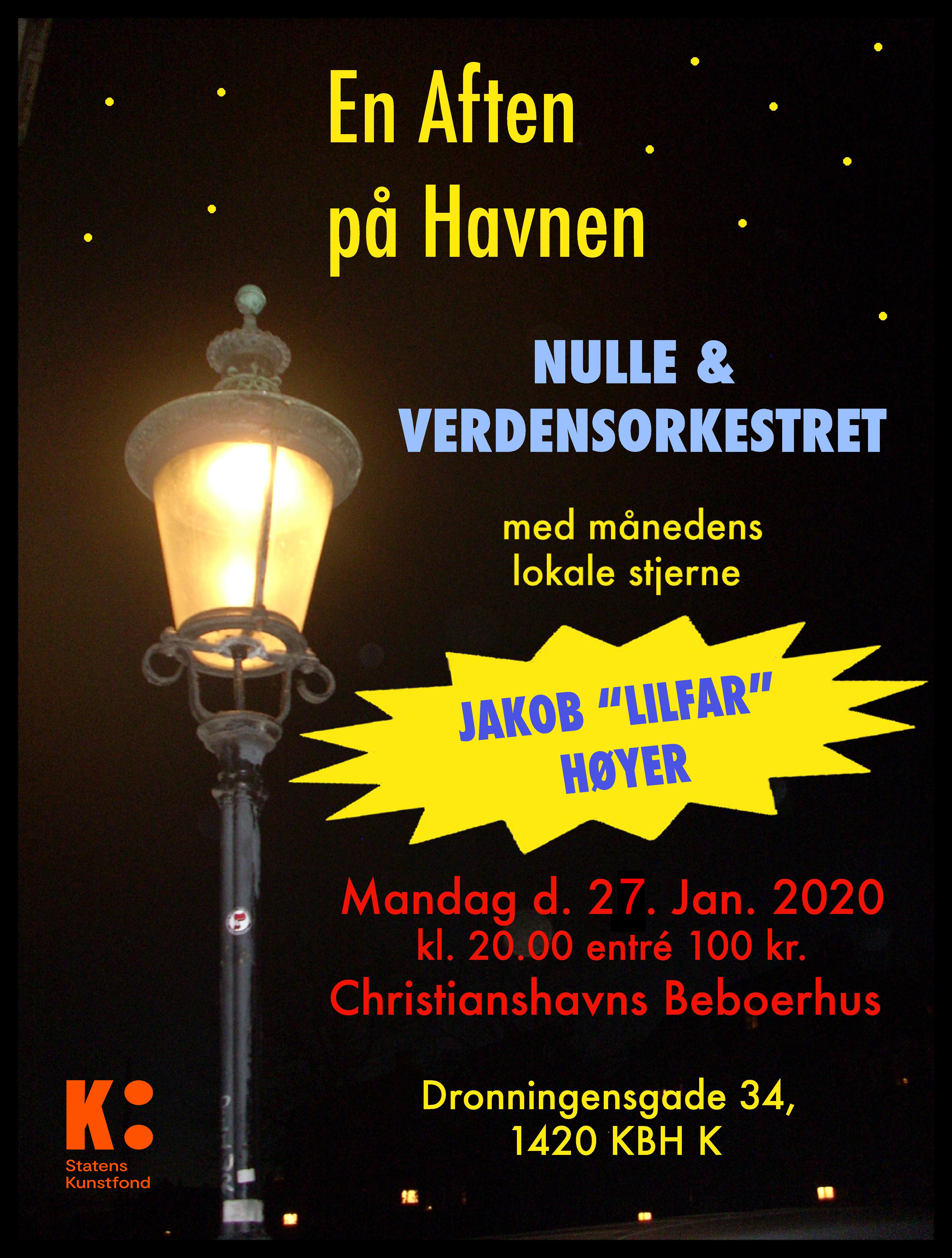 "Nulle & Verdensorkestret + Månedens Stjerne: Jakob ""Lilfar"" Høyer"