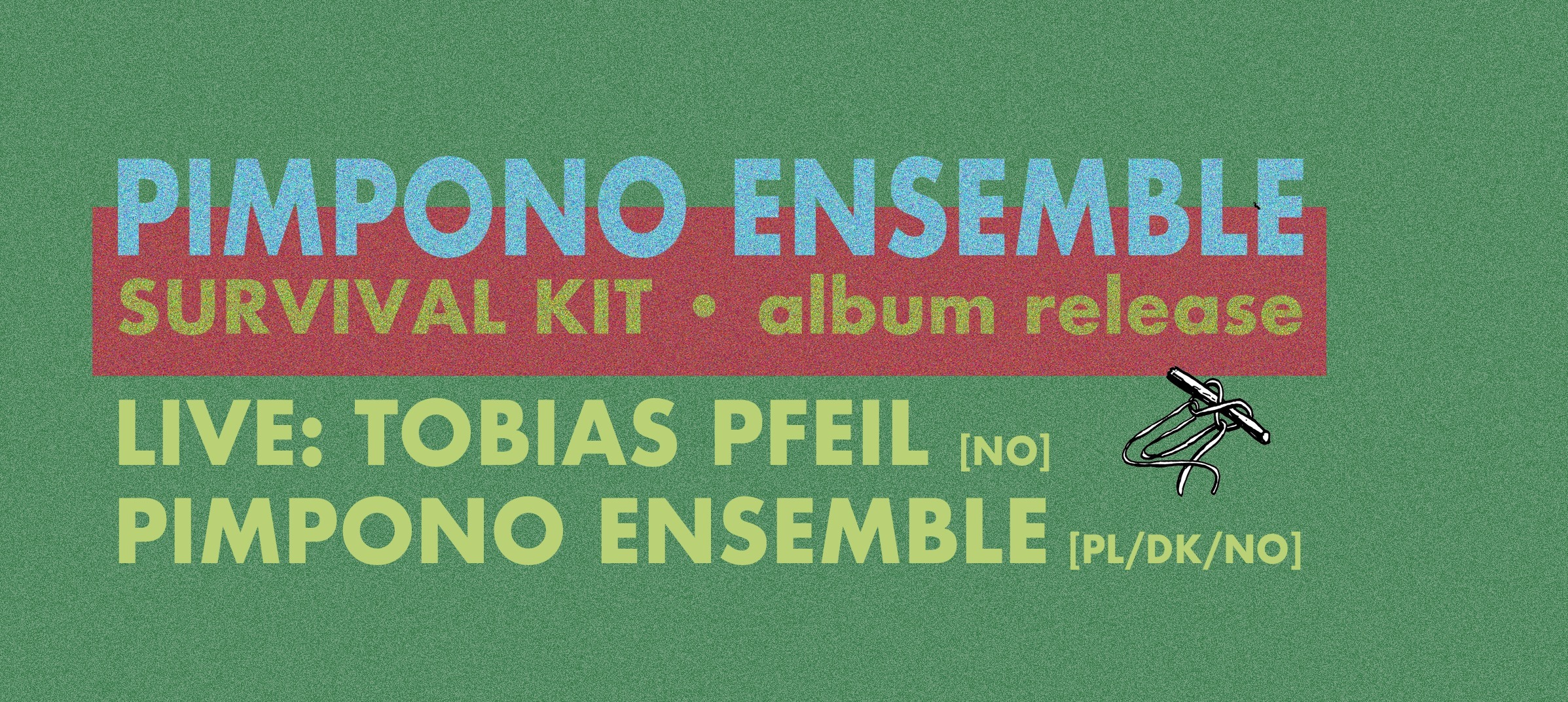 Pimpono Ensemble · 'Survival KIT' ¡ Album release !
