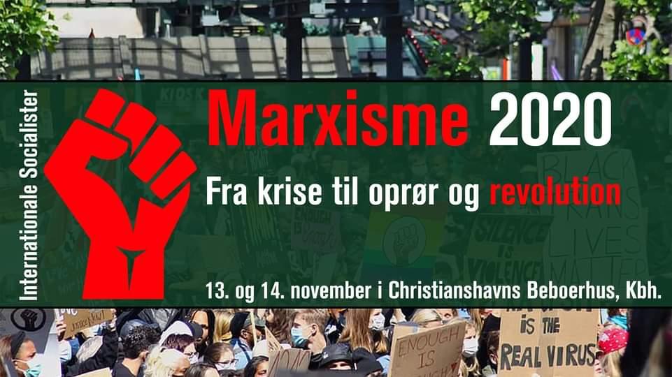 Marxisme 2020: Fra krise til oprør og revolution