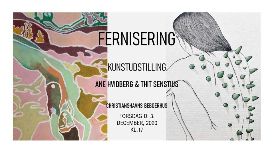 Fernisering: Udstilling af Ane Hvidberg & Thit Senstius