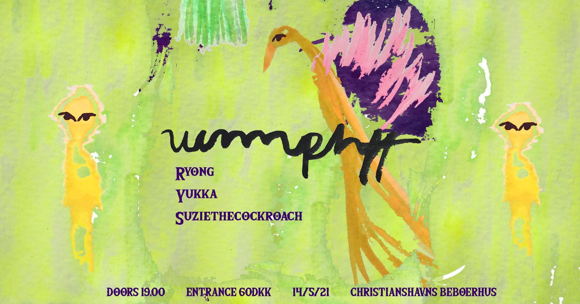 UUMPHFF: Ryong / Yukka / Suzie The cockroach