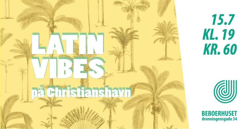 Latin Vibes på Christianshavn