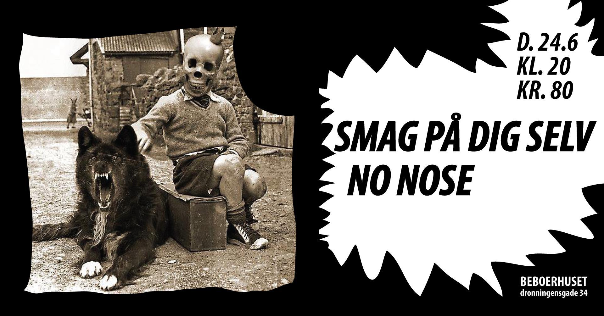 Smag På Dig Selv // No Nose