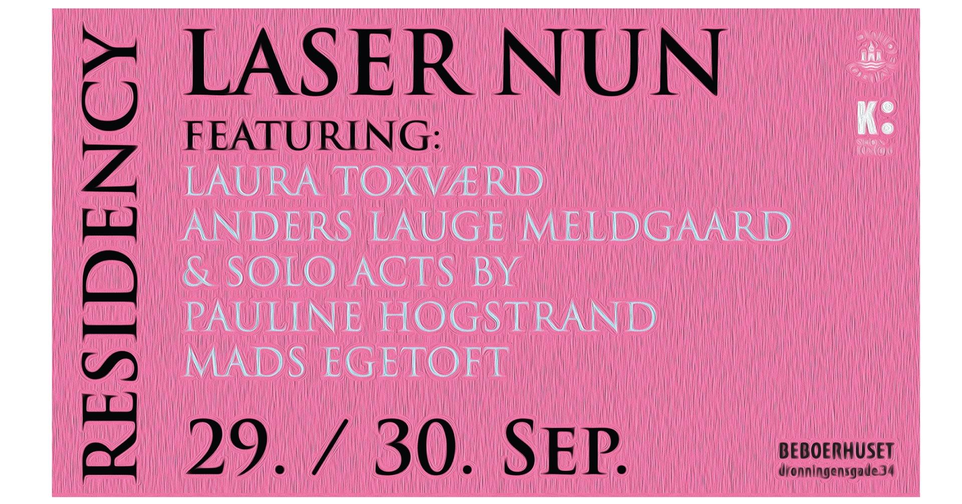 BEBOMusic presents: Laser Nun / Laura Toxværd/ Anders Lauge Meldgaard/ Pauline Hogstrand/Mads Egetoft